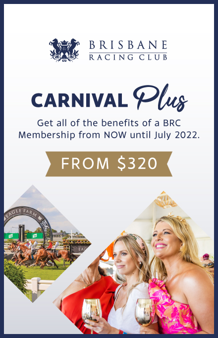 Carnival Plus | Brisbane Racing Club