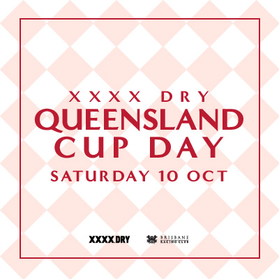 XXXX Dry Queensland Cup Day | Brisbane Racing Club