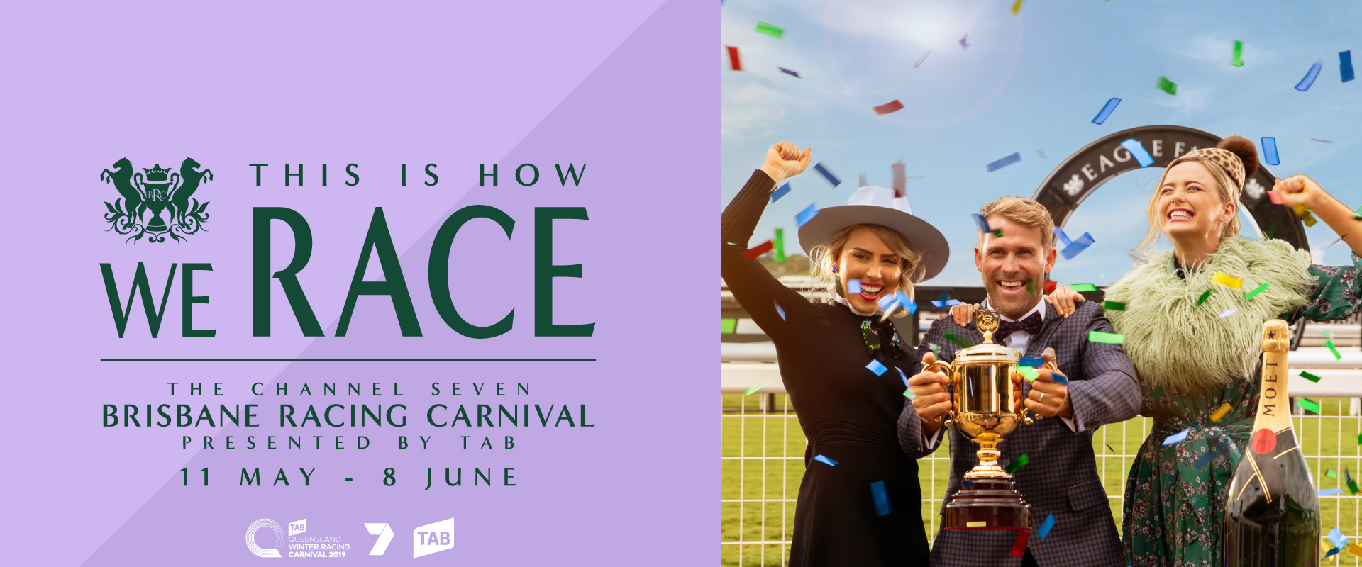 The highly-anticipated Channel Seven Brisbane Racing Carnival, presented by TAB, is fast-approaching and we are thrilled to announce that ticket and ticket packages are now on sale. Don't miss Queensland's biggest sporting and social event featuring world class racing, pop up bars, live entertainment, food truck, pop-up bars, celebrities, fashion and more | Brisbane Racing Club