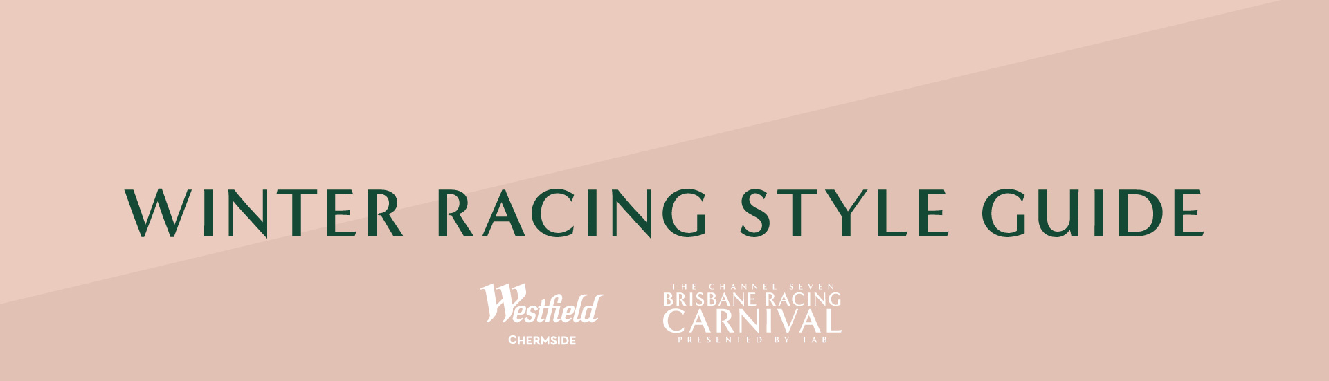 Westfield Chermside Winter Style Guide | Brisbane Racing Club