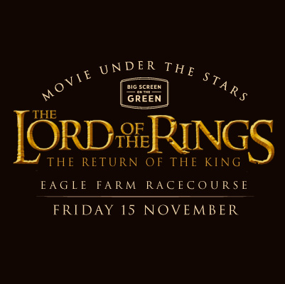 Lord Of The Rings - The Return Of The King | Big Screen On The Green at Brisbane Racing Club
